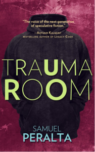 Trauma Room by Samuel Peralta