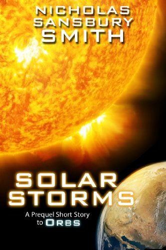 SOLAR STORMS: AN ORBS PREQUEL #1