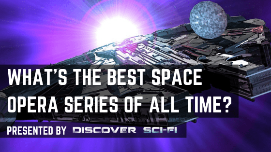 The Top 10 Space Opera books or series of all time